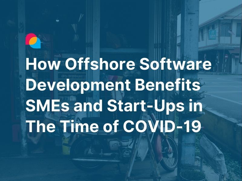 offshore-software-development-benefit-sme-startup-covid19