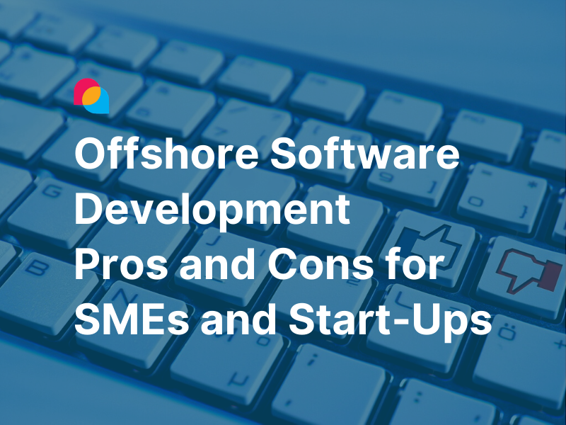 offshore software development pros cons smes startups