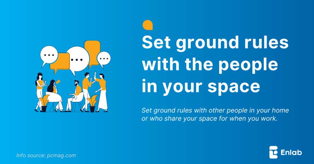 Set Ground Rules With the People in Your Space
