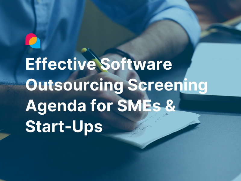Effective Software Outsourcing Screening for SMEs and Start-Ups featured image