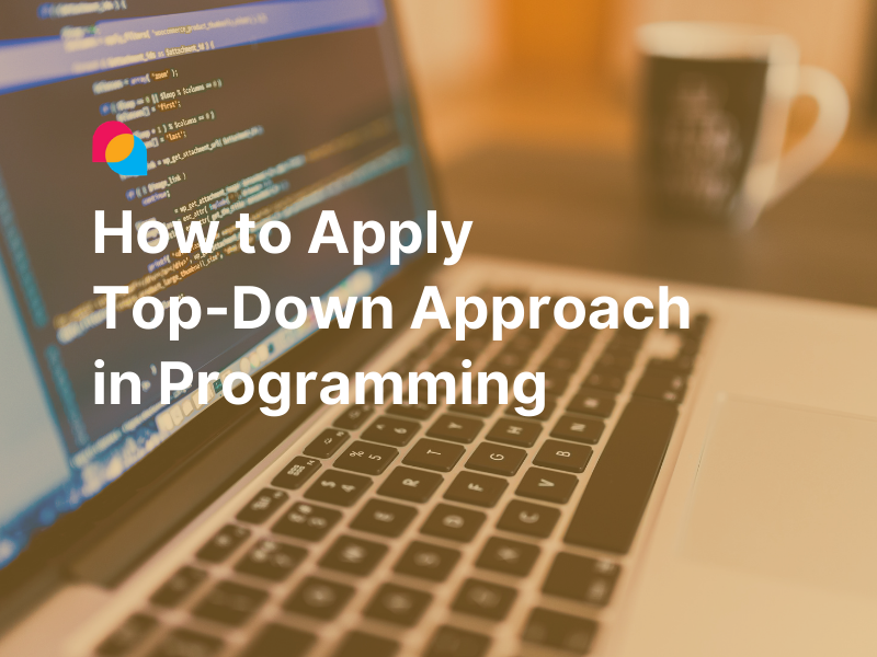top-down-approaching-in-programming