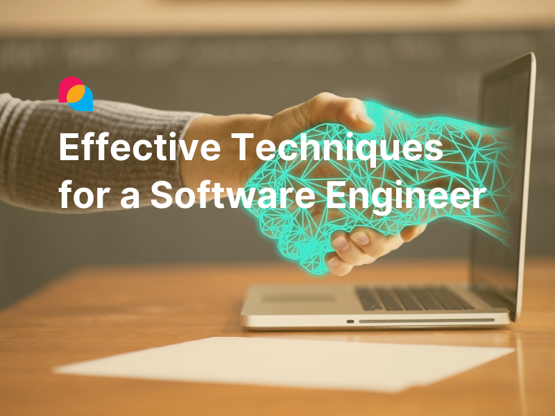 Effective techniques for software engineer